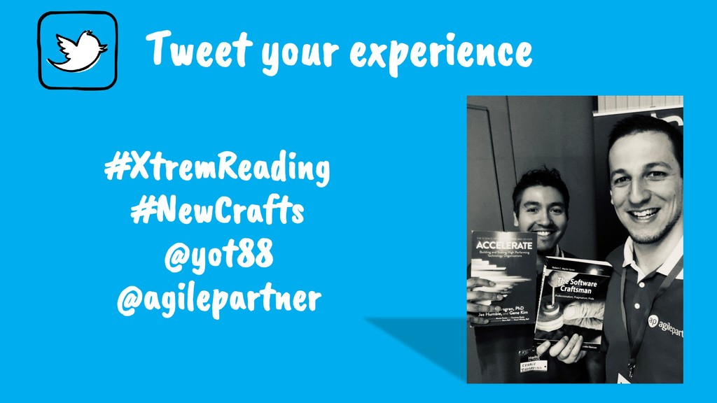 Tweet your experience #XtremReading #NewCrafts ...
