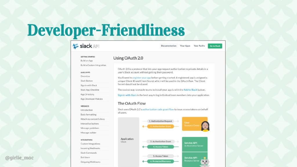 @girlie_mac Developer-Friendliness