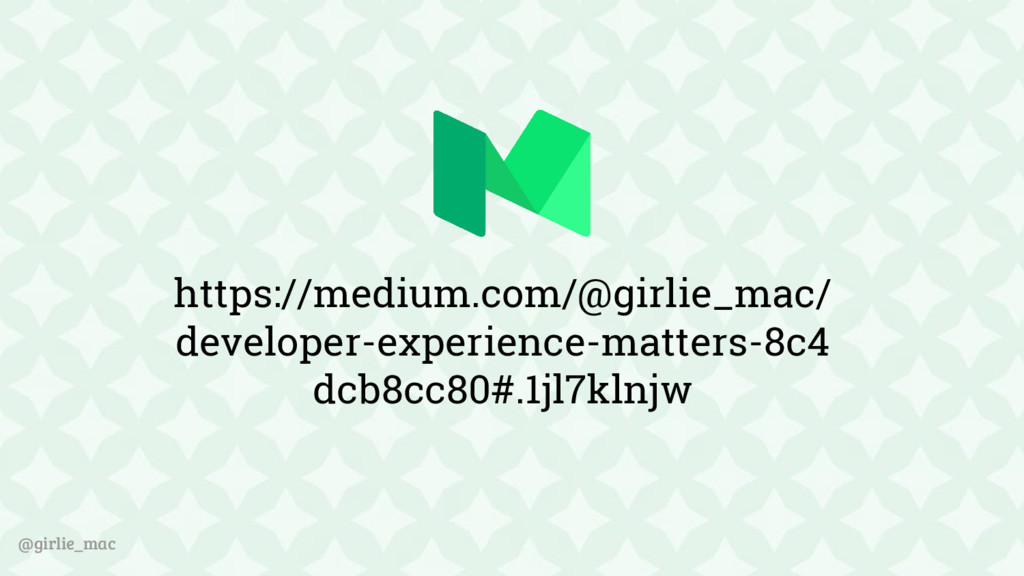 @girlie_mac https://medium.com/@girlie_mac/ dev...