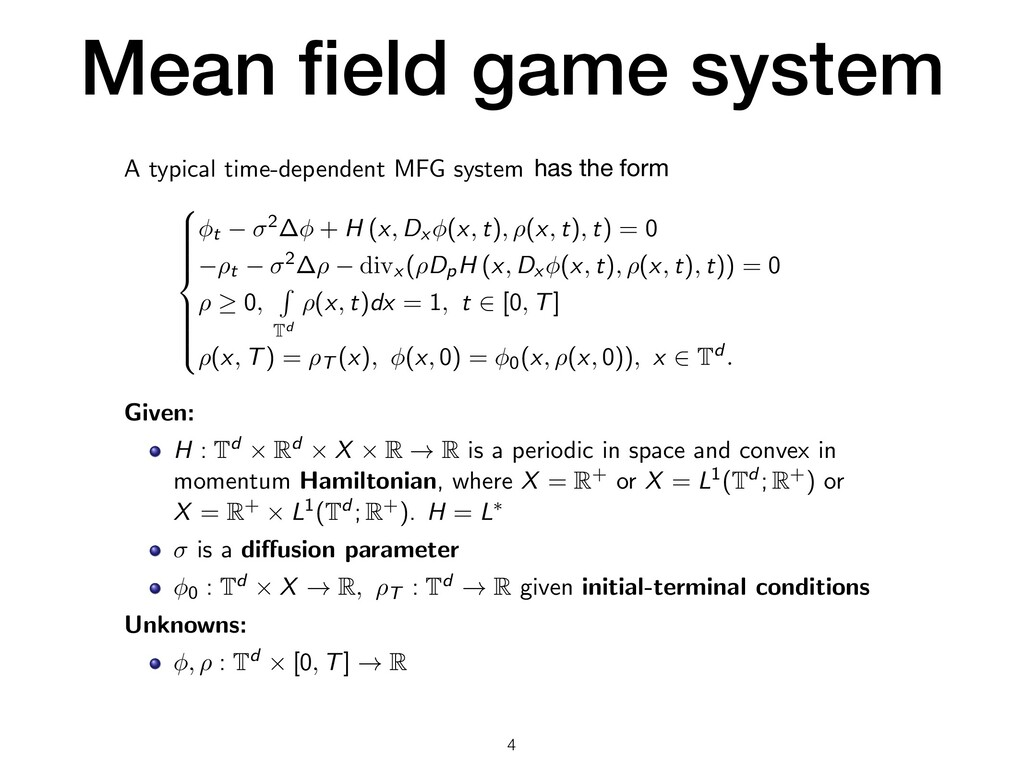 Mean field game system A typical time-dependent ...