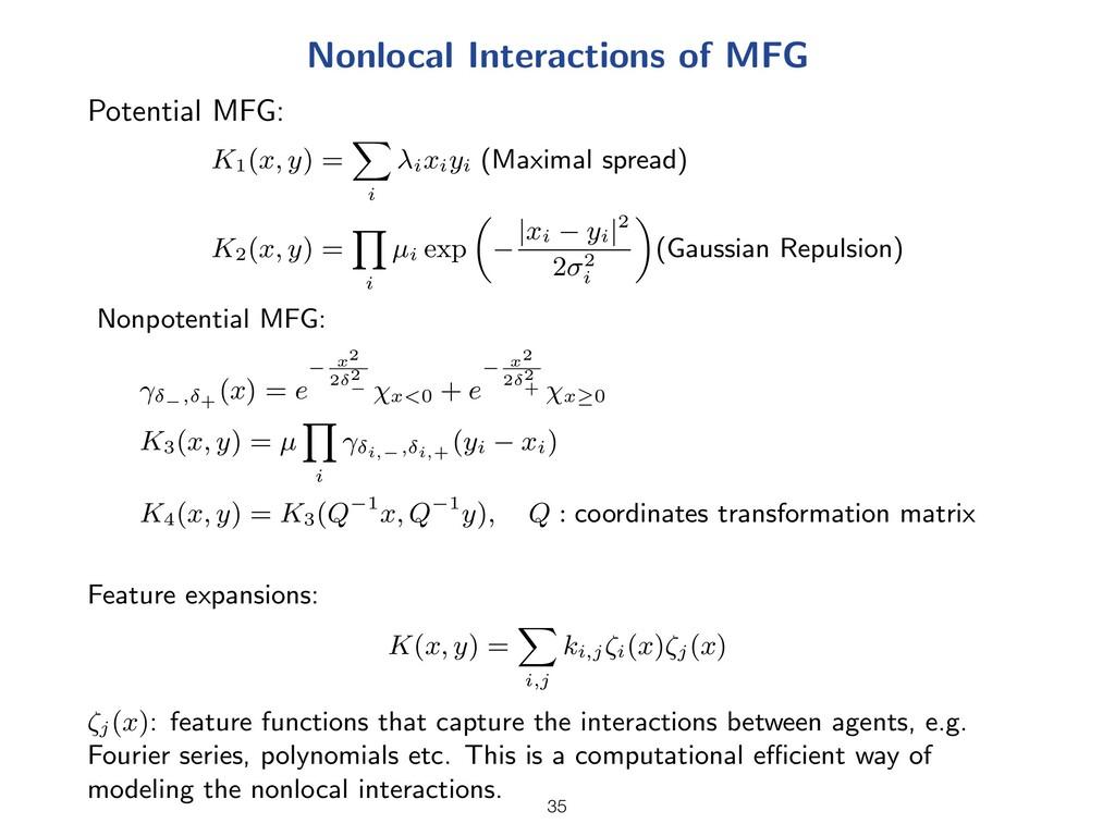 Nonlocal Interactions of MFG Potential MFG: K1(...