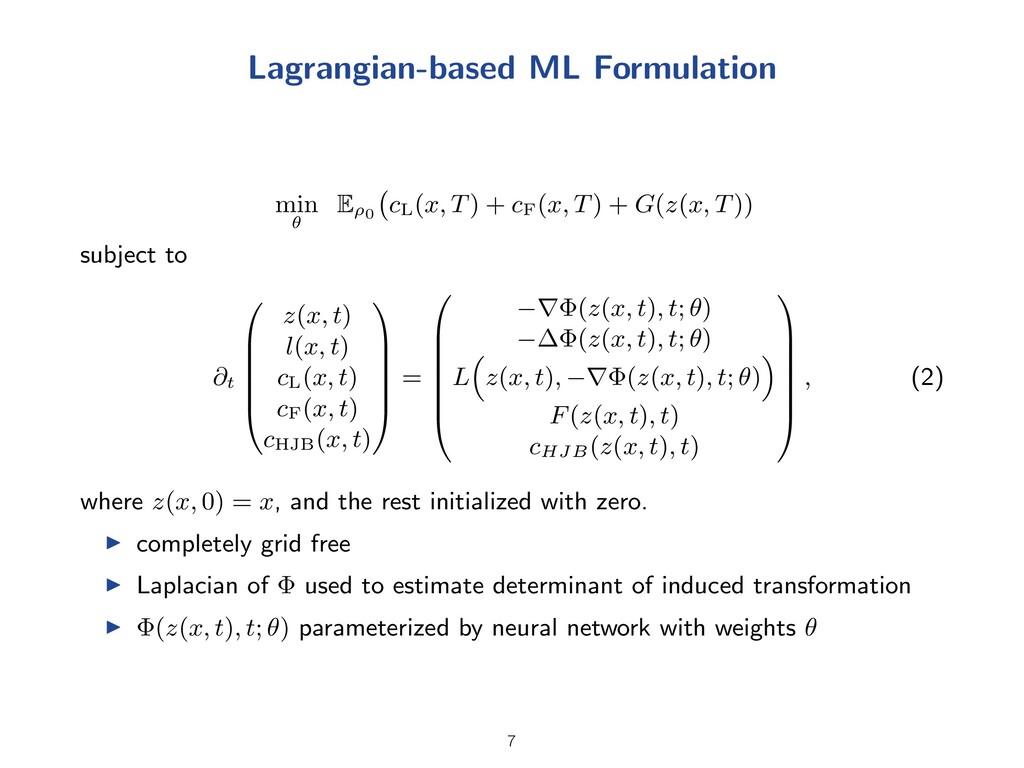 Lagrangian-based ML Formulation min ✓ E ⇢0 c L ...