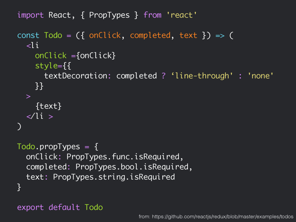 import React, { PropTypes } from 'react' const ...