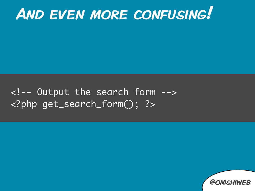 @onishiweb And even more confusing! <!-- Output...