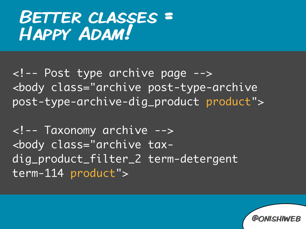 @onishiweb Better classes = Happy Adam! <!-- Po...