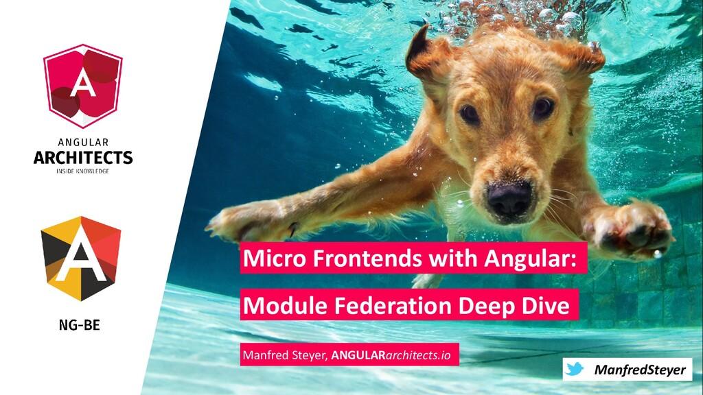 @ManfredSteyer ManfredSteyer Micro Frontends wi...
