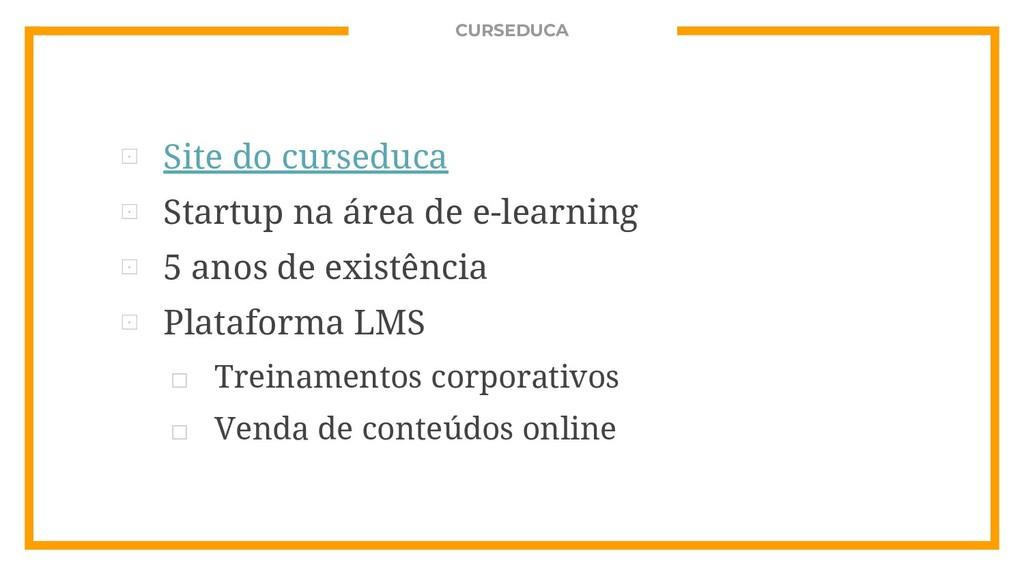 CURSEDUCA ⊡ Site do curseduca ⊡ Startup na área...