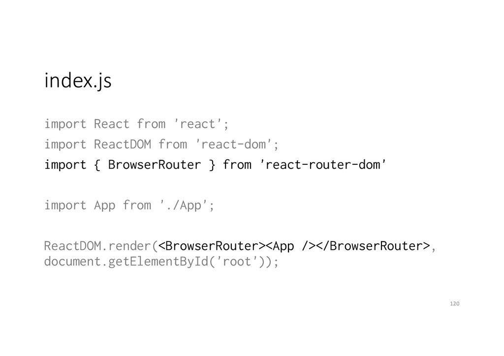 index.js import React from 'react'; import Reac...