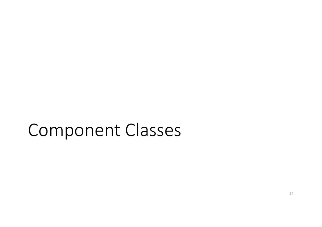 Component Classes 24