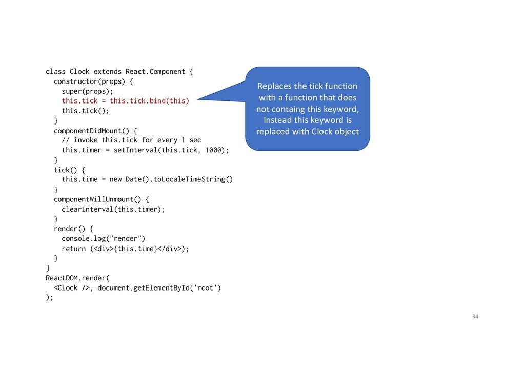 class Clock extends React.Component { construct...