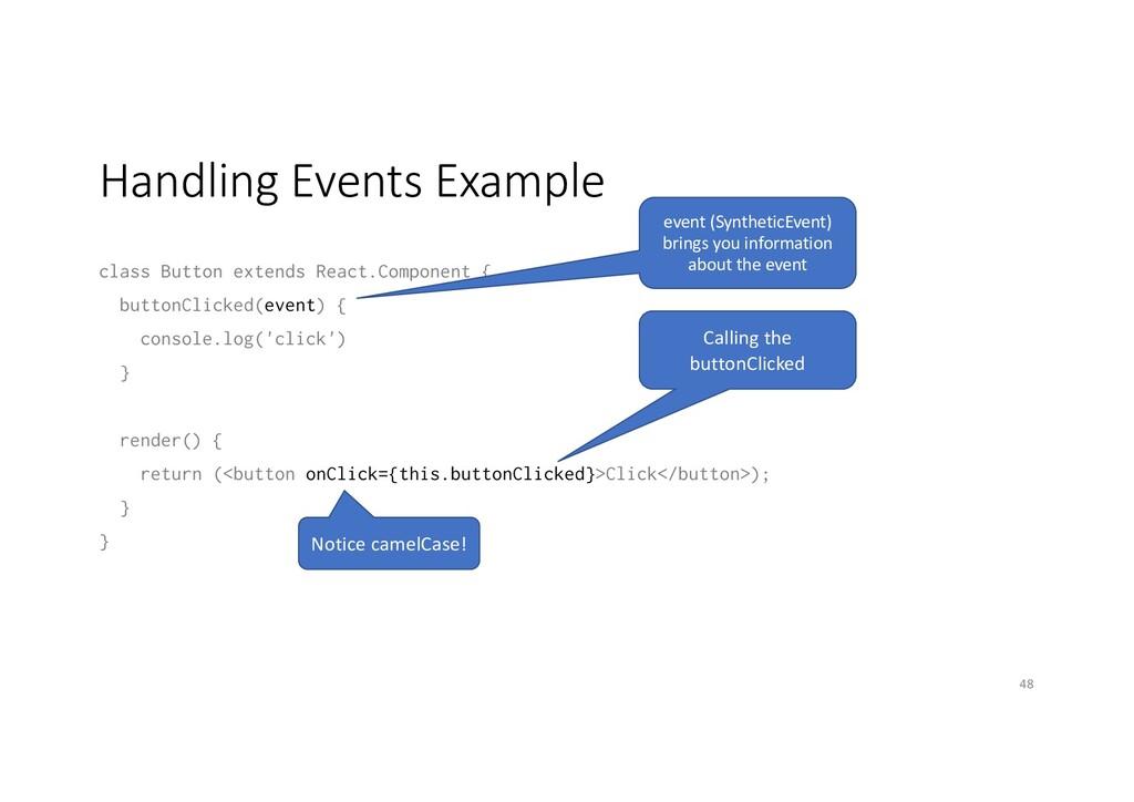 Handling Events Example class Button extends Re...