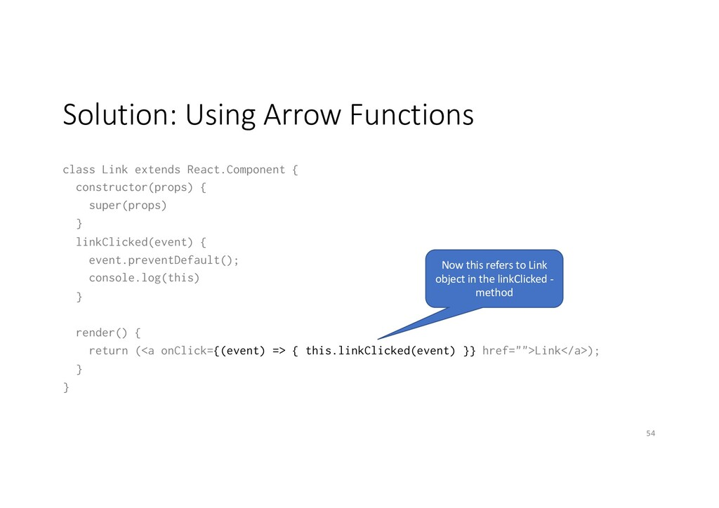 Solution: Using Arrow Functions class Link exte...
