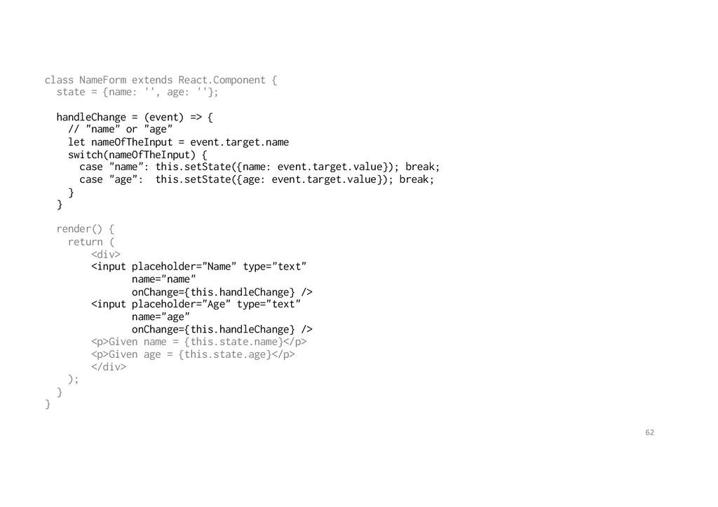class NameForm extends React.Component { state ...