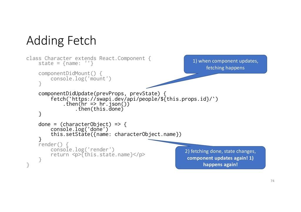 Adding Fetch class Character extends React.Comp...