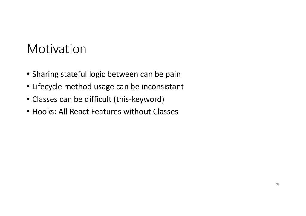 Motivation • Sharing stateful logic between can...