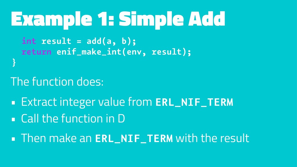 Example 1: Simple Add int result = add(a, b); r...