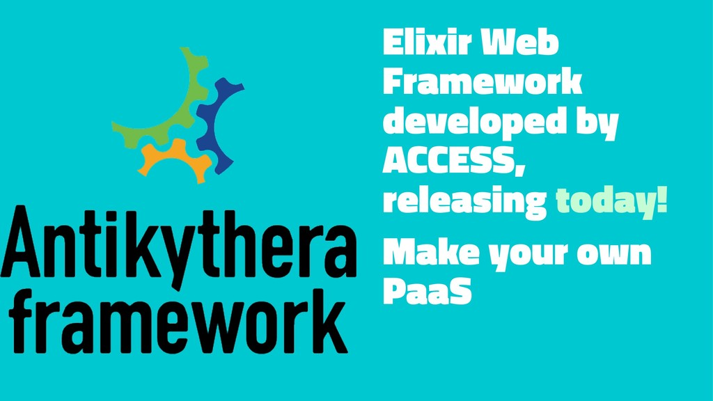 Elixir Web Framework developed by ACCESS, relea...