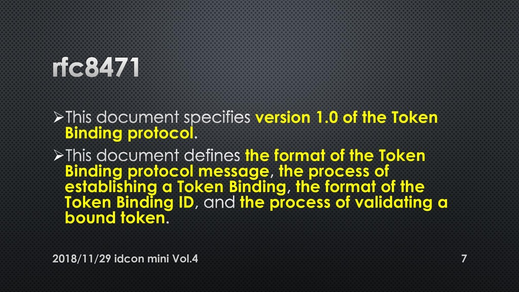 ➢ version 1.0 of the Token Binding protocol ➢ t...