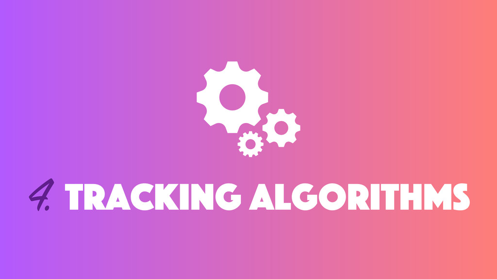 4. Tracking algorithms