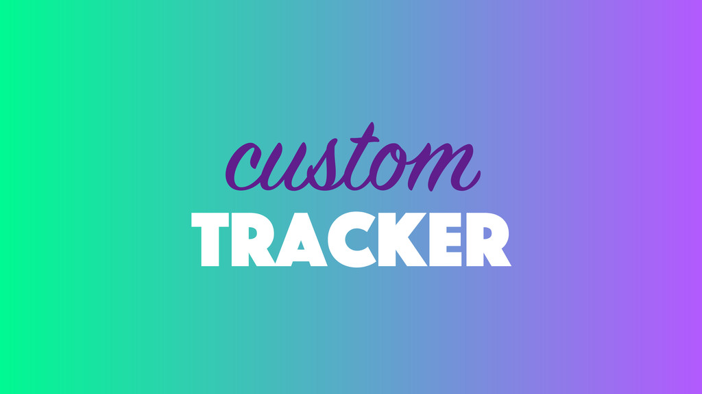 tracker custom