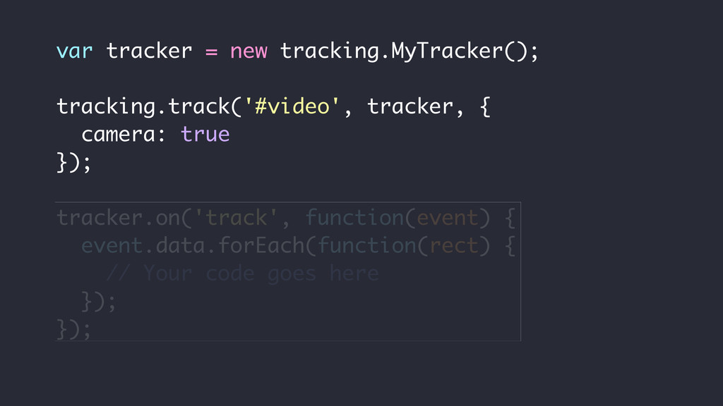var tracker = new tracking.MyTracker(); trackin...