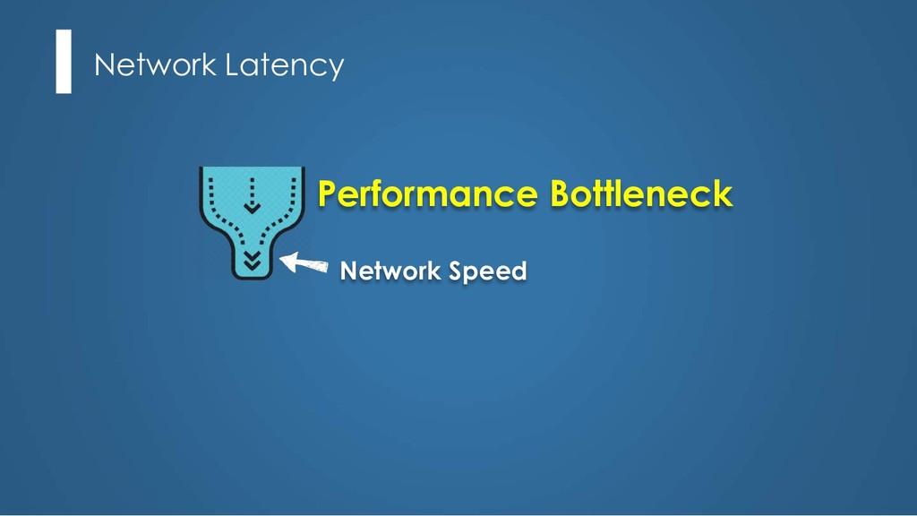 Network Latency Performance Bottleneck Network ...