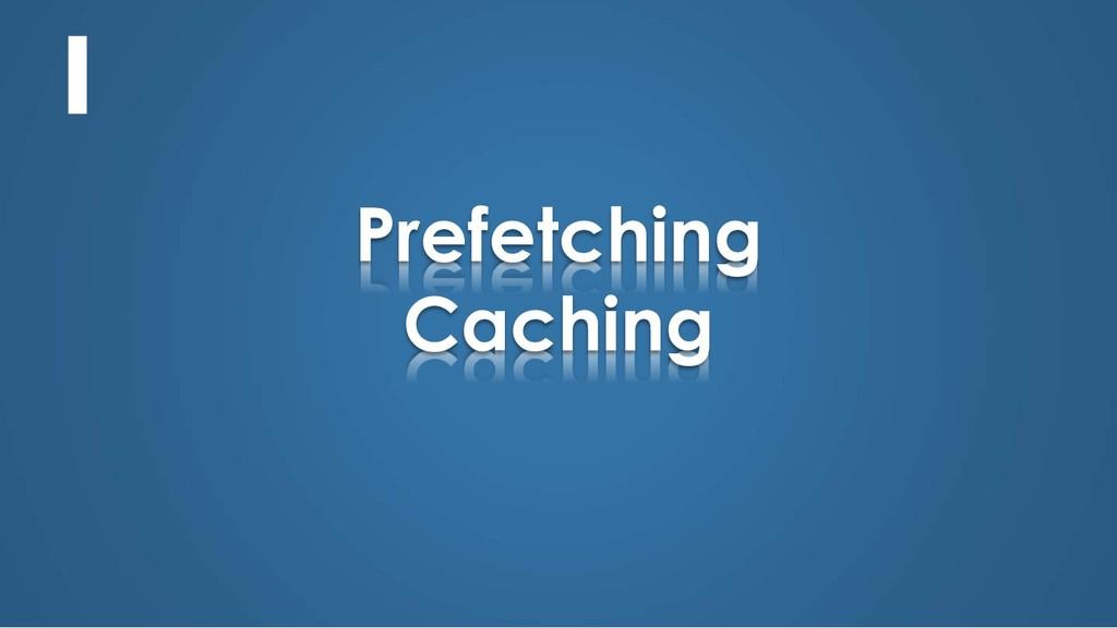 Prefetching Caching