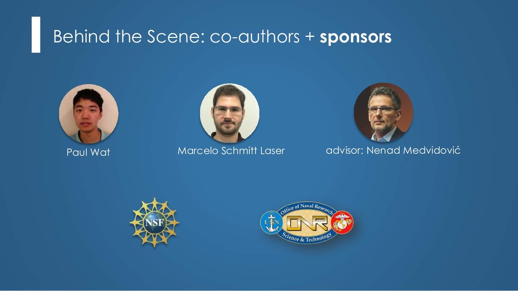 Behind the Scene: co-authors + sponsors Marcelo...