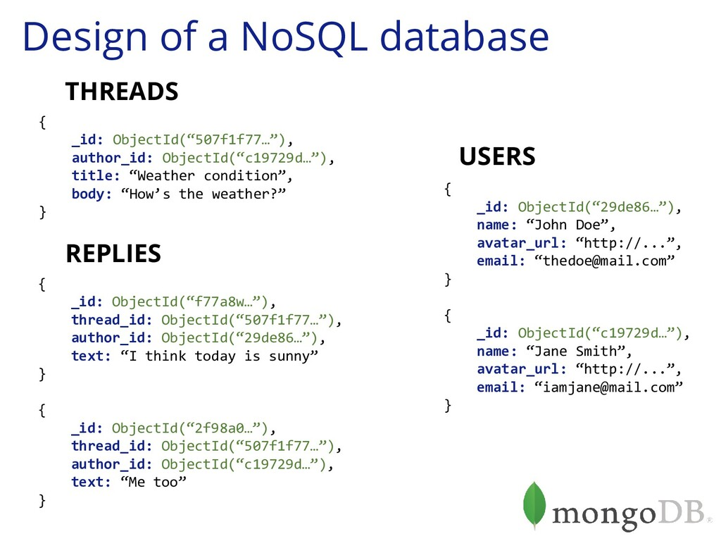 Design of a NoSQL database { _id: ObjectId('507...