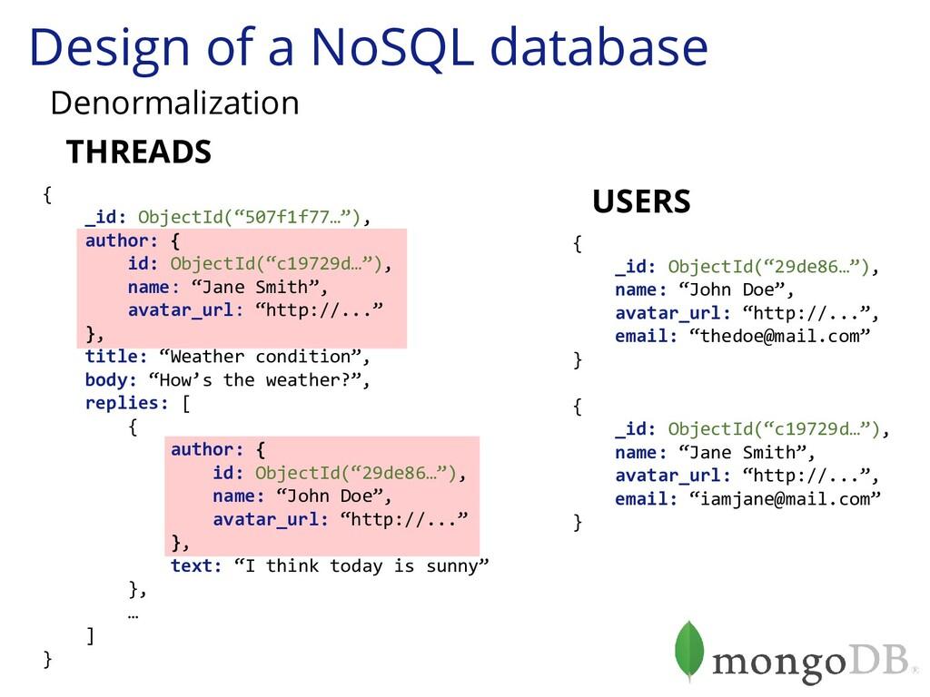 Design of a NoSQL database Denormalization { _i...