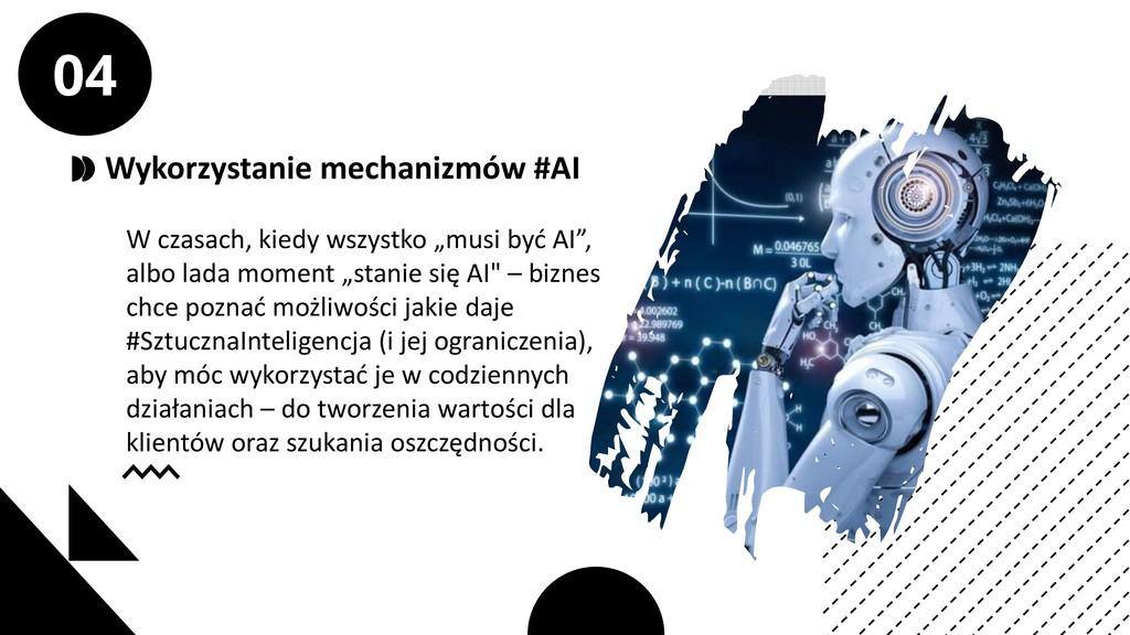 Wykorzystanie mechanizmów #AI W czasach, kiedy ...