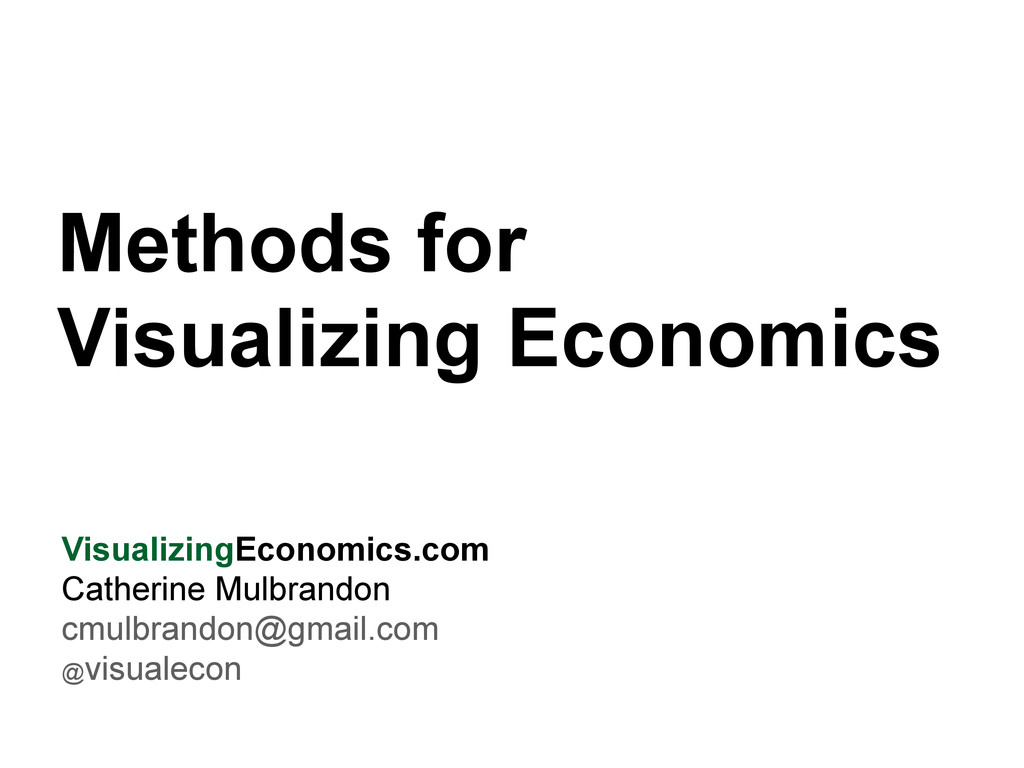 Methods for Visualizing Economics VisualizingEc...