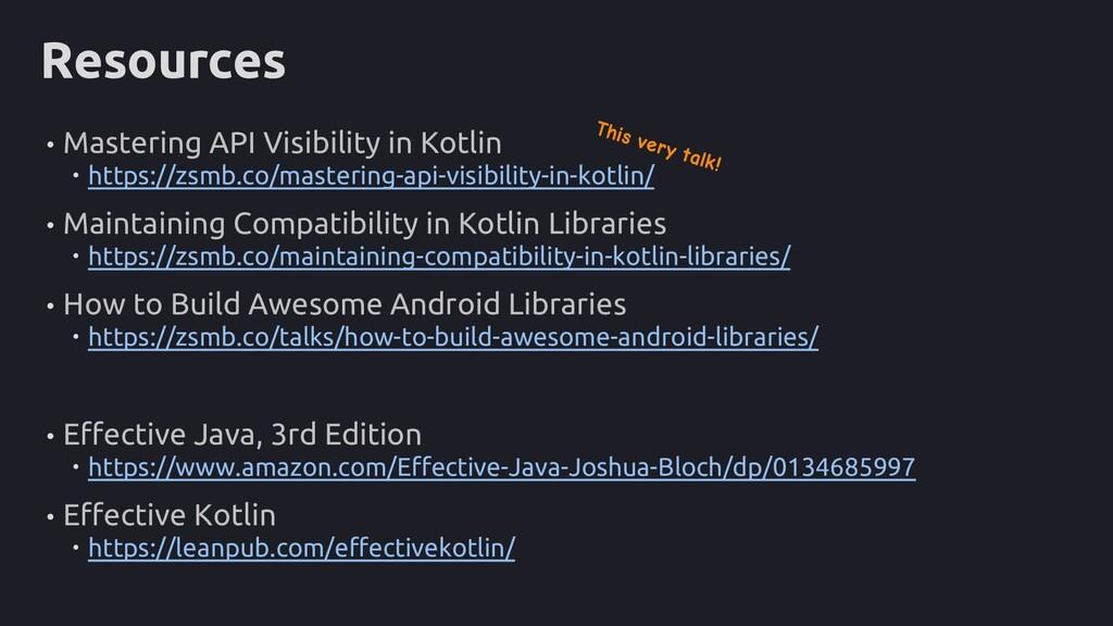 • Mastering API Visibility in Kotlin  https://...