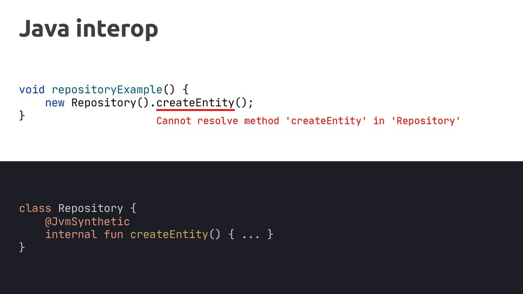 Java interop void repositoryExample() { new Rep...