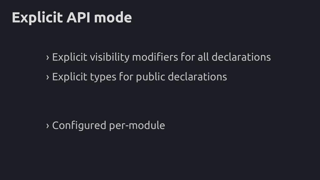 Explicit API mode › Explicit visibility modifie...
