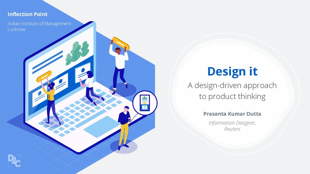 Design it A design-driven approach to product t...