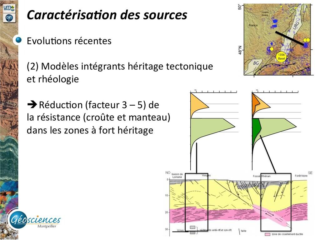 Caractérisa/on des sources Evolu9ons récentes (...