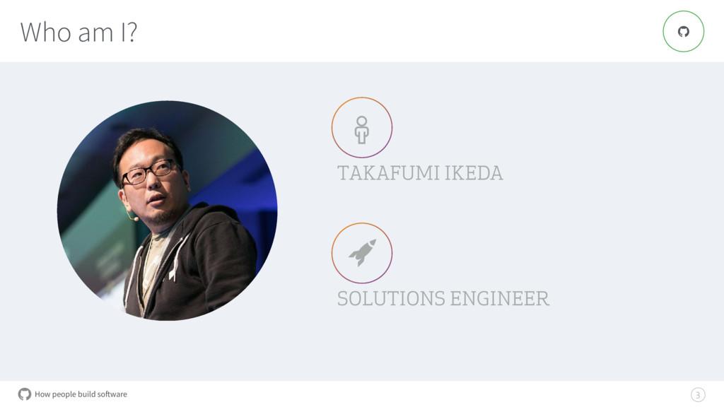 How people build software $ % TAKAFUMI IKEDA SO...