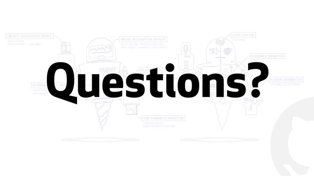 ! Questions?