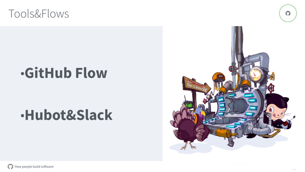 How people build software Tools&Flows 10 ! •Git...