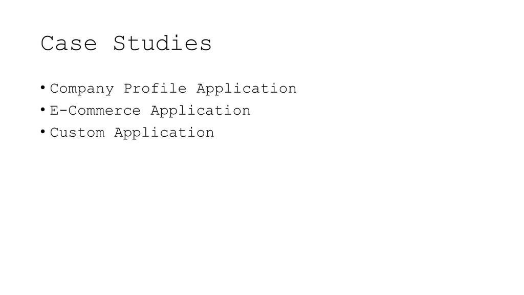 Case Studies • Company Profile Application • E-...