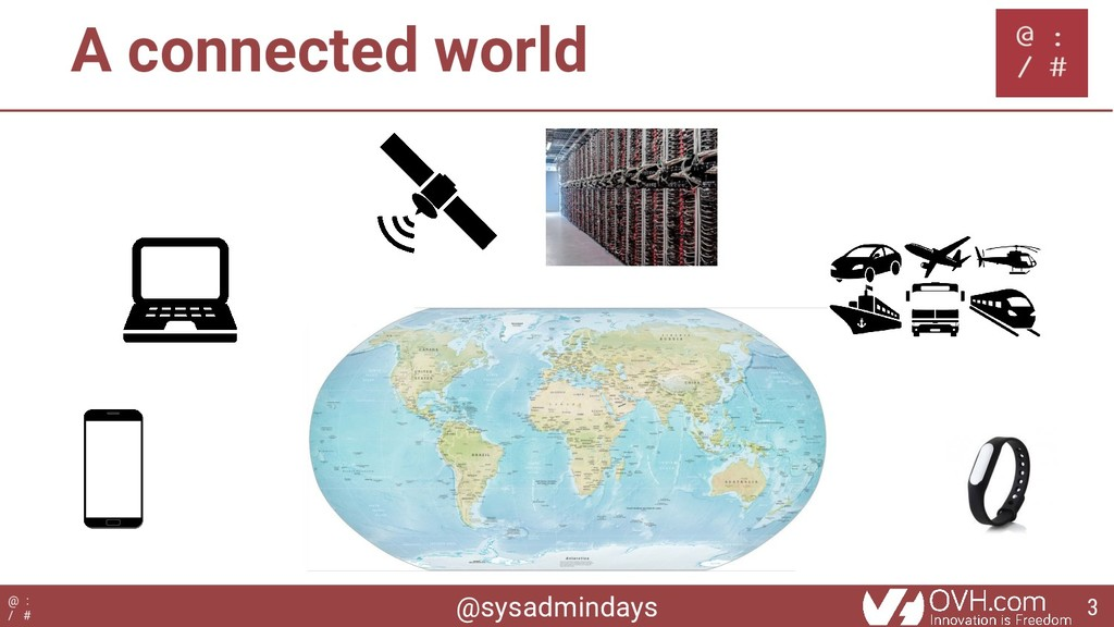 @sysadmindays @ : / # A connected world 3