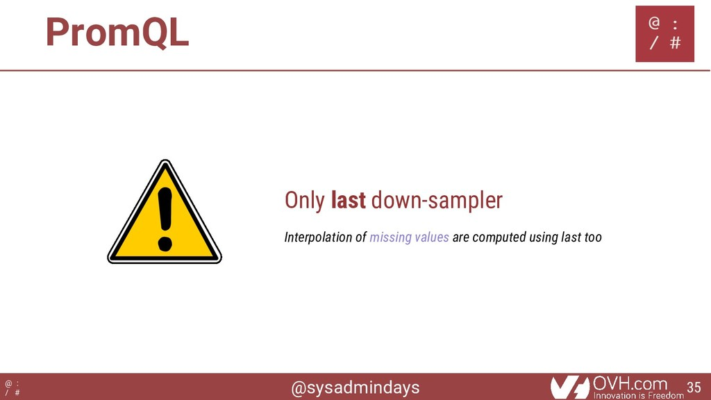 @sysadmindays @ : / # Only last down-sampler In...