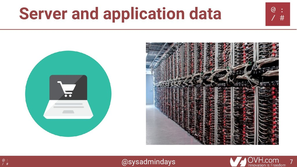 @sysadmindays @ : / # Server and application da...