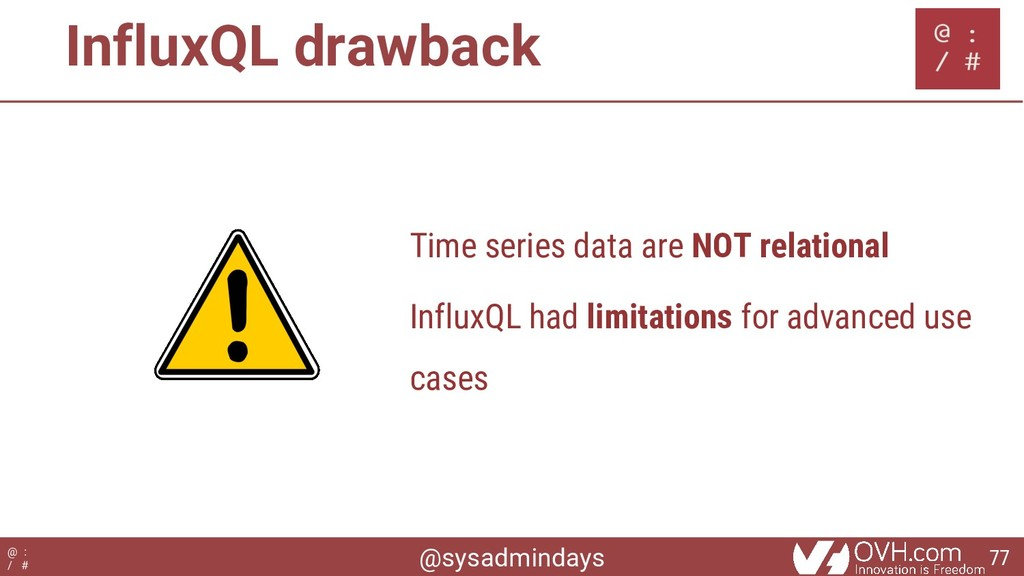 @sysadmindays @ : / # InfluxQL drawback Time se...