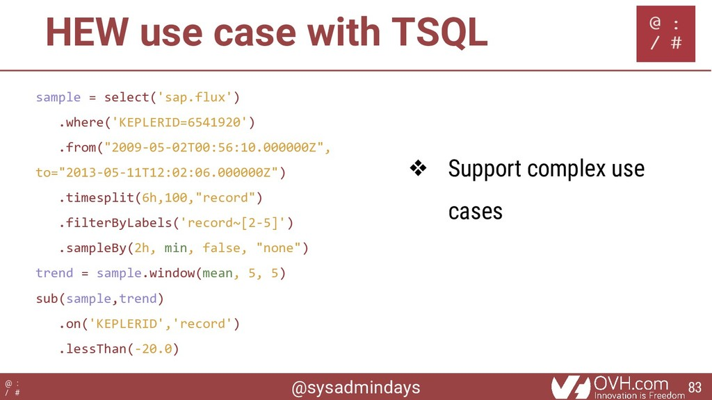 @sysadmindays @ : / # HEW use case with TSQL sa...
