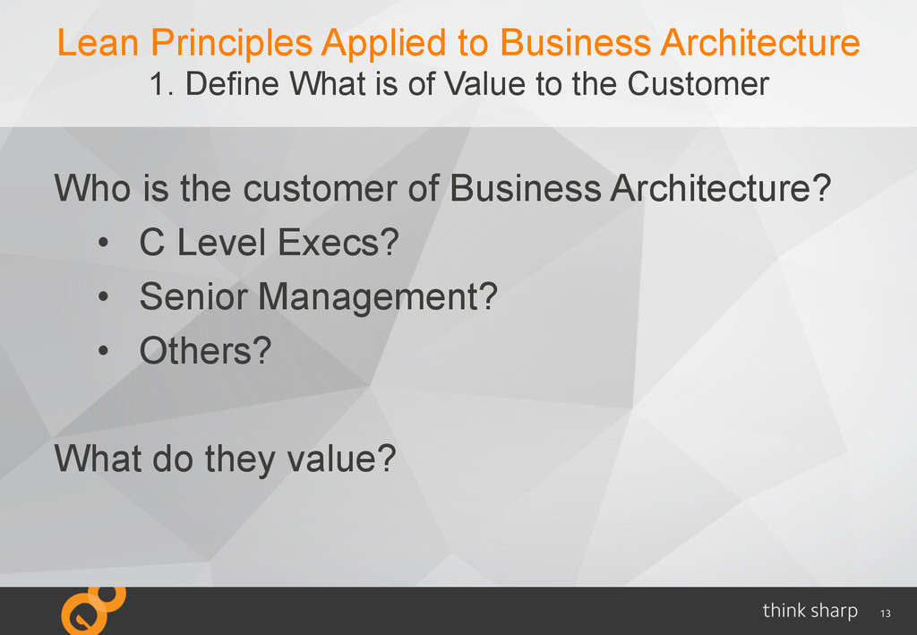 13 Lean Principles Applied to Business Architec...