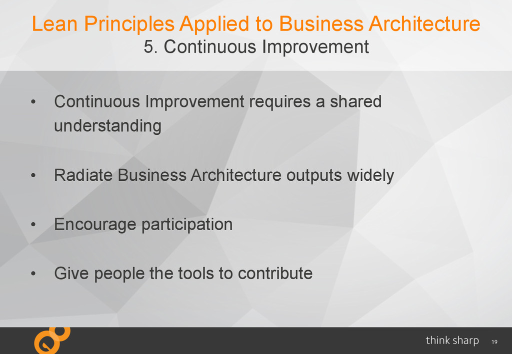 19 Lean Principles Applied to Business Architec...