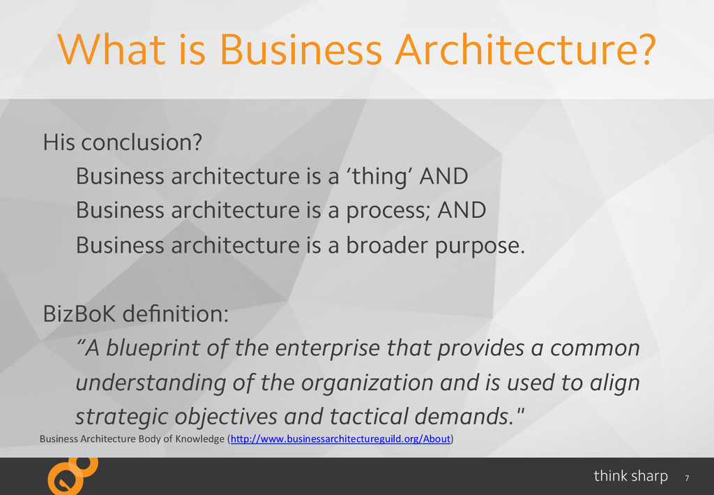 7 What is Business Architecture? His	