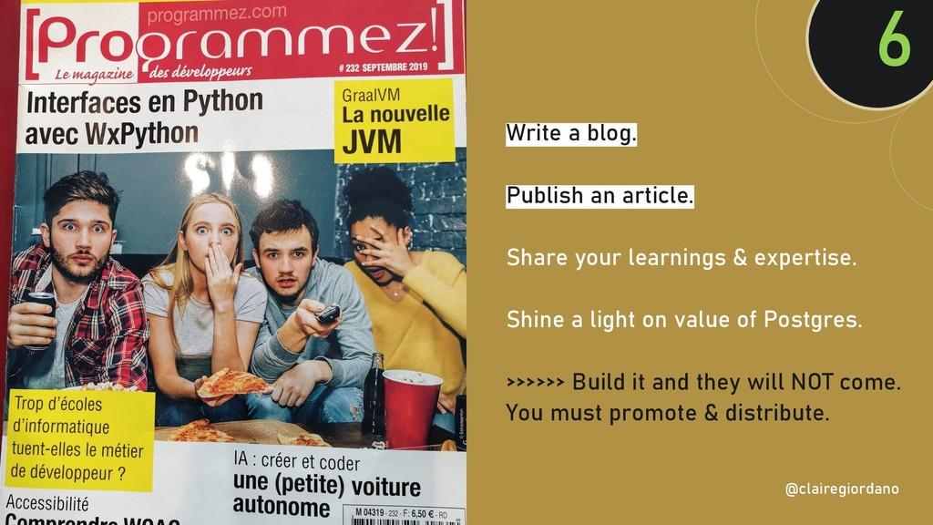 @clairegiordan o Write a blog. Publish an artic...